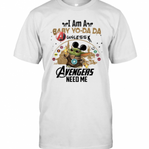 I Am A Baby Yo Da Da Unless Avengers Need Me T-Shirt Classic Men's T-shirt