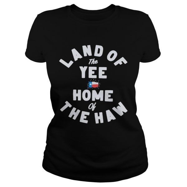 Land of the yee home of the haw  Classic Ladies