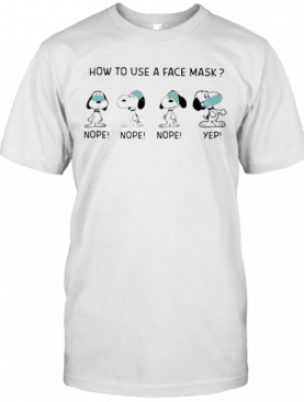 Snoopy How To Use A Face Mask T-Shirt