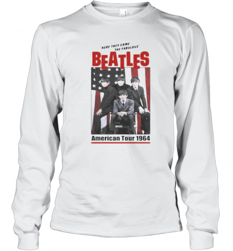 The Beatles Band Here They Come The Fabulous American Tour 1964 T-Shirt Long Sleeved T-shirt