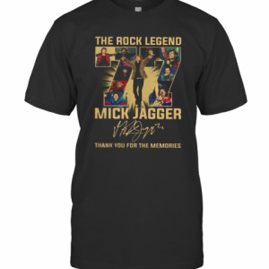 The Rock Legend 77 Mick Jagger Thank You For The Memories Signature T-Shirt Classic Men's T-shirt