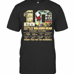 10 Years Of 2010 2020 The Walking Dead 10 Seasons 146 Episodes Thank For The Memories Signatures T-Shirt Classic Men's T-shirt