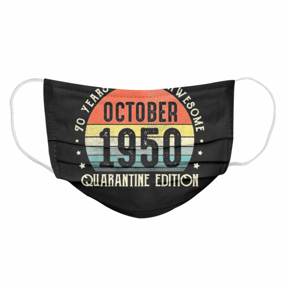 70th Birthday Gift Vintage Born In October 1950 Quarantine Cloth Face Mask