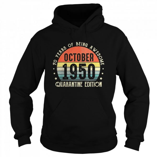70th Birthday Gift Vintage Born In October 1950 Quarantine  Unisex Hoodie