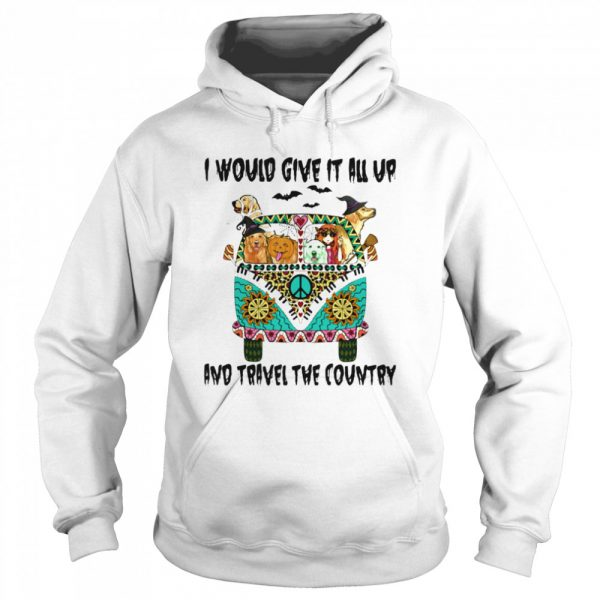 I Would Give It All Up And Travel The Country Hippie Girl Dogs Pumpkin Halloween  Unisex Hoodie