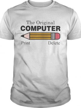 Pencil The original computer Print delete shirt