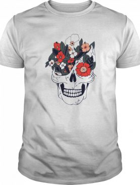 Skulls And Flowers Dia De Muertos shirt