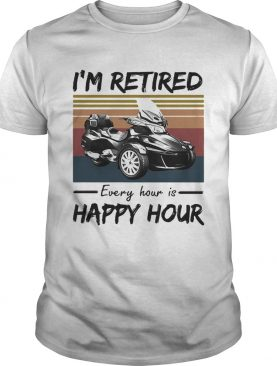 Spyder im retired every hour is happy hour vintage retro shirt
