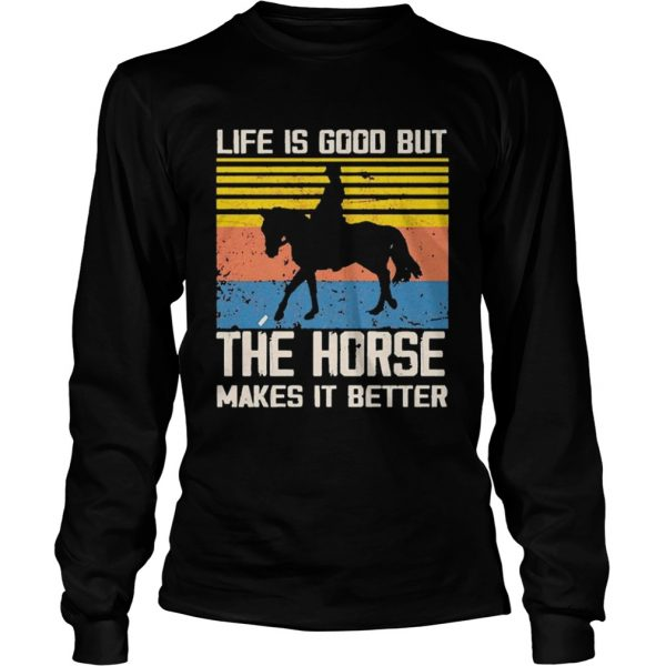 1603254490Life Is Good But The Horse Makes It Better Vintage  Long Sleeve