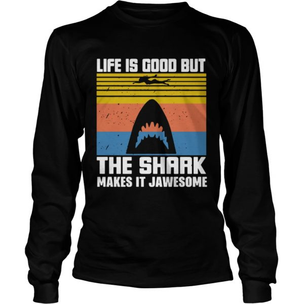 1603943678Life Is Good But The Shark Makes It Jawsome Vintage  Long Sleeve