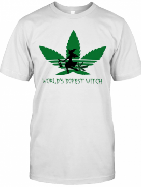 Weed Cannabis Worlds Dopest Witch T-Shirt