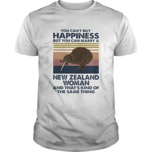 You Cant Buy Happiness But You Can Marry A New Zealand Woman  Unisex