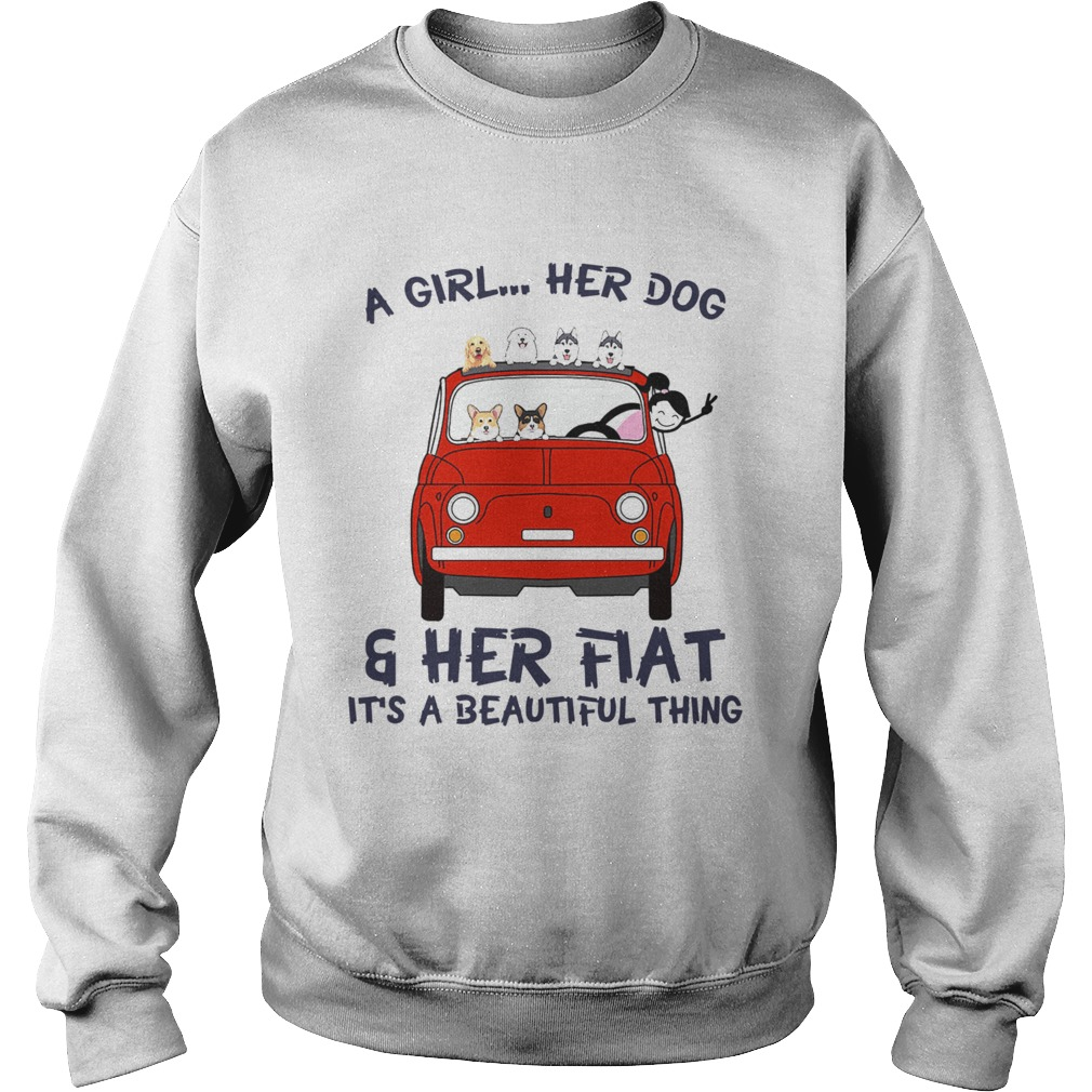 A Girl Her Dog And Her Flat Its A Beautiful Thing Sweatshirt