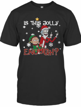 Ugly Christmas Rick And Morty Merry Schwiftmas Is This Jolly Enough T-Shirt