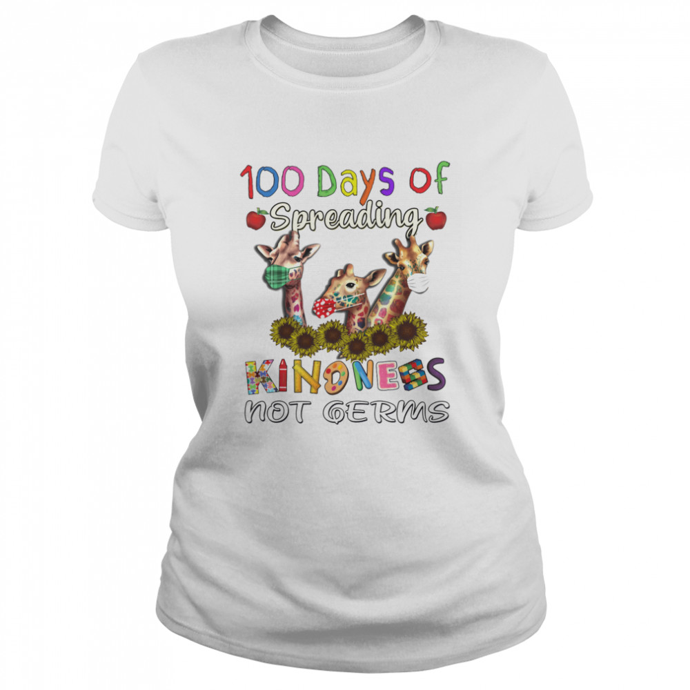 100th Day of Of Spreading Kindness Not Germs Classic Women's T-shirt