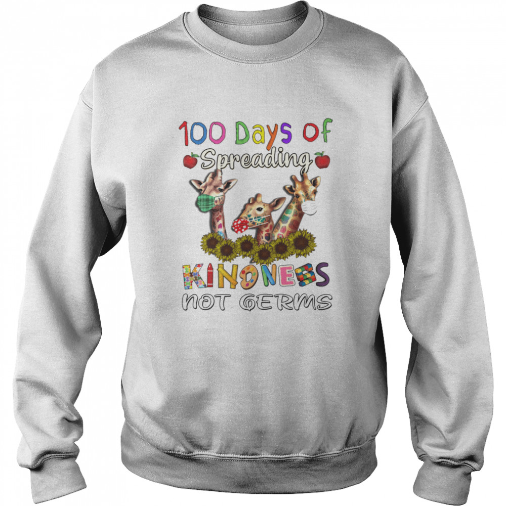 100th Day of Of Spreading Kindness Not Germs Unisex Sweatshirt