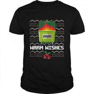 2020 Dumpster Fire warm wishes - Ugly Christmas  Classic Men's T-shirt