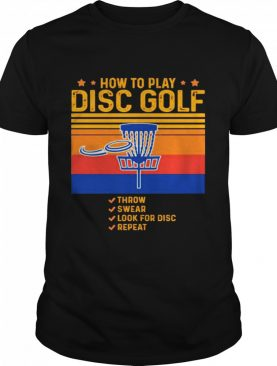 How to play disc golf throw swear look for disc repeat shirt