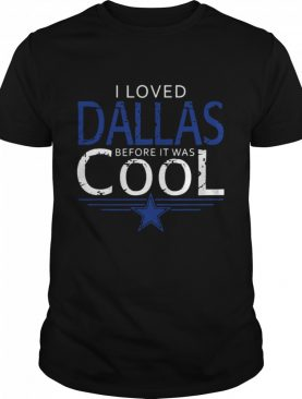 I Loved Dallas Before It Was Cool 1960 City Football shirt