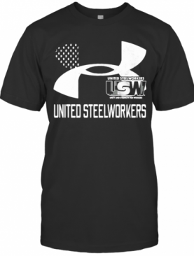 United Steelworkers Unity And Strength For Workers Flag T-Shirt